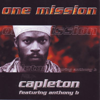 Capleton featuring Anthony B - One Mission