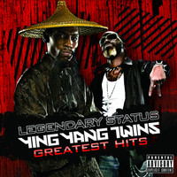 Ying Yang Twins - Legendary Status: Ying Yang Twins Greatest Hits (Explicit)