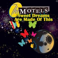 The Motels - Sweet Dreams (Are Made Of This)