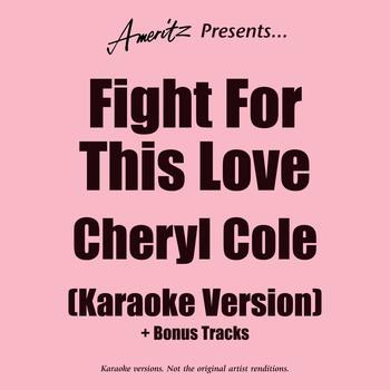 Karaoke - Ameritz - Fight For This Love - Karaoke Version