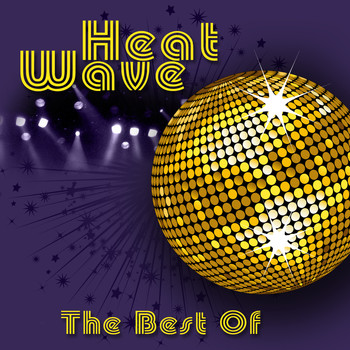 Heat Wave - The Best Of (Re-Recorded / Remastered Versions)