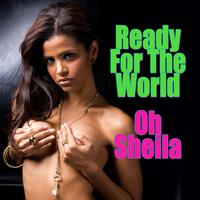 Ready For The World - Oh Sheila (Re-Recorded / Remastered Versions)