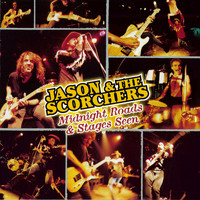 Jason & The Scorchers - Midnight Roads & Stages Seen (Live at The Exit/In, Nashville, TN / 1997)