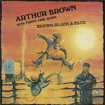 Arthur Brown - Brown, Black and Blue