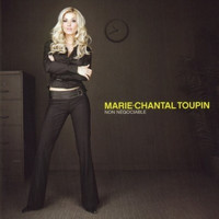 Marie-Chantal Toupin / - Non négociable