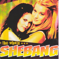 Shebang - The Whole Shebang