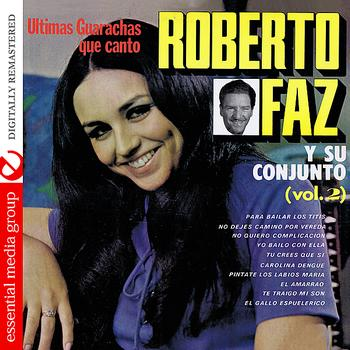 Roberto Faz - Ultimos Boleros Que Canto Vol. 2 (Digitally Remastered)