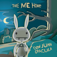 Don Juan Dracula - Take Me Home EP