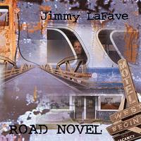 Jimmy LaFave - Road Novel