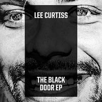 Lee Curtiss - The Black Door EP