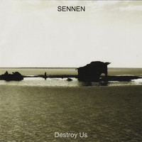 Sennen - Destroy Us