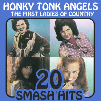 Various Artists - The First Ladies Of Country - Honky Tonk Angels