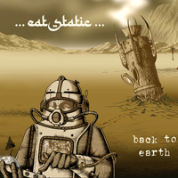 Eat Static - Back to Earth...