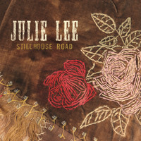 Julie Lee - Stillhouse Road