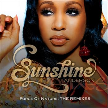 Sunshine Anderson - Force Of Nature: The Remixes