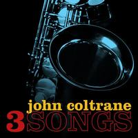 John Coltrane - Three Songs