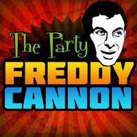 Freddy Cannon - The Party