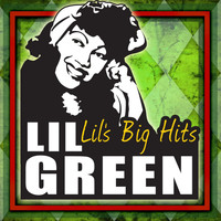 Lil Green - Lil's Big Hits