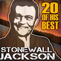 Stonewall Jackson - 20 Of His Best