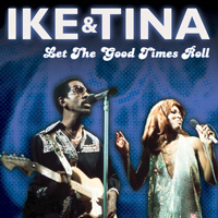 Ike Turner - Let The Good Times Roll