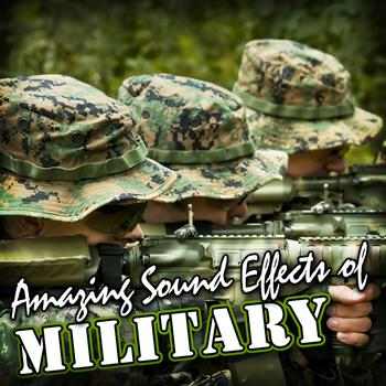 Amazing Sound Effects of Military