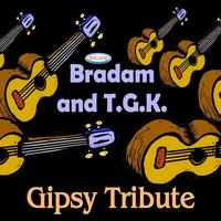 Bradam, Tribute Gipsy King - Gipsy Tribute