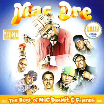 Mac Dre - The Best of Mac Dammit and Friends (Explicit)