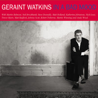 Geraint Watkins - In a Bad Mood