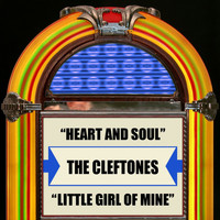 The Cleftones - Heart And Soul / Little Girl Of Mine