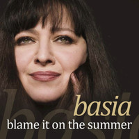 Basia - Blame It On The Summer