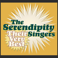 The Serendipity Singers - The Serendipity Singers - Their Very Best
