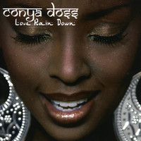Conya Doss - Love Rain Down