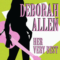 Deborah Allen - Her Very Best