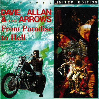 Davie Allan & The Arrows - From Paradise To Hell: 1982 - 1987