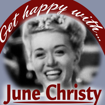 June Christy - Get Happy With June Christy