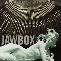 Jawbox - For Your Own Special Sweetheart (2009 Remaster)