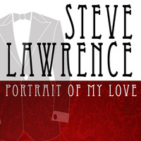 Steve Lawrence - Portrait Of My Love