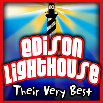 Edison Lighthouse - Their Very Best