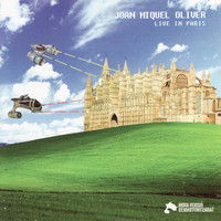 Joan Miquel Oliver - Live in Paris