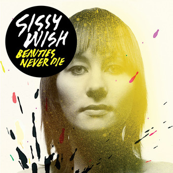 Sissy Wish - Beauties Never Die