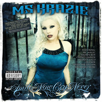 Ms. Krazie - A Gangster's Wife
