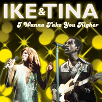 Ike Turner - I Wanna Take You Higher