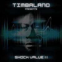 Timbaland - Shock Value II (Explicit)