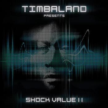Timbaland - Shock Value II (International Deluxe version [Explicit])