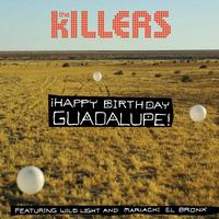 The Killers - ¡Happy Birthday Guadalupe!