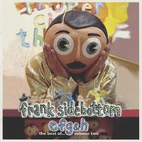 Frank Sidebottom - E f g & h - The Best of... Volume 2