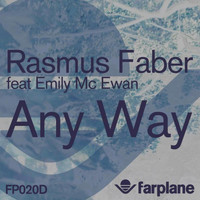Rasmus Faber - Any Way (feat. Emily McEwan)
