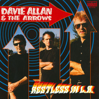 Davie Allan & The Arrows - Restless In L.A.