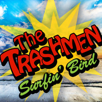 The Trashmen - Surfin' Bird / Bird Dance Beat