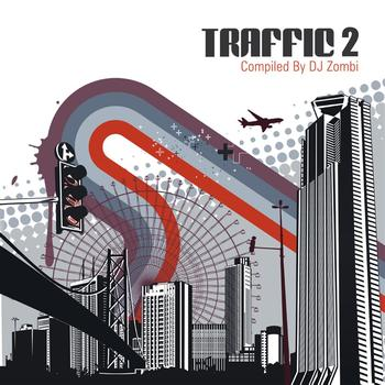 Various Artists - Traffic 2 - Compiled By DJ Zombi